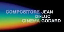 Jean-Luc Godard: compositore di cinema