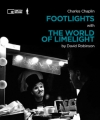 Charles Chaplin FOOTLIGHTS with THE WORLD OF LIMELIGHT by David Robinson